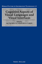 Cognitive Aspects of Visual Languages and Visual Interfaces: Volume 11