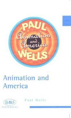 Animation and American Society by Paul Wells image