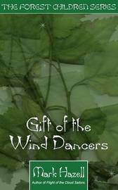 Gift of the Wind Dancers by Mark Hazel image
