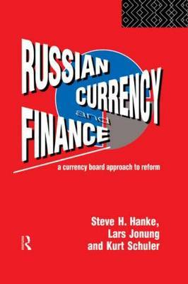 Russian Currency and Finance by Steve H. Hanke image