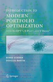 Modern Portfolio Optimization with NuOPT (TM), S-PLUS (R), and S+Bayes (TM) by Bernd Scherer