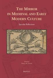 The Mirror in Medieval and Early Modern Culture