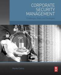 Corporate Security Management by Marko Cabric
