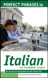 Perfect Phrases in Italian for Confident Travel by Salvatore Bancheri