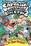 Captain Underpants Extra-Crunchy Book o' Fun (Book 2) by Dav Pilkey