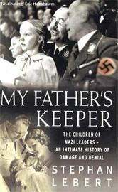 My Father's Keeper by Stephan Lebert image