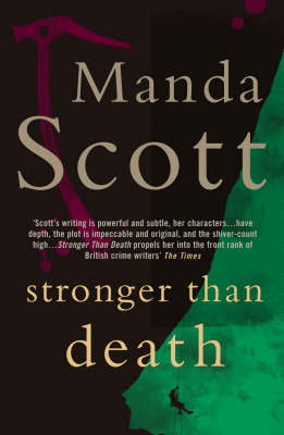 Stronger Than Death by Manda Scott