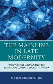 The Mainline in Late Modernity by Maren Freudenberg image