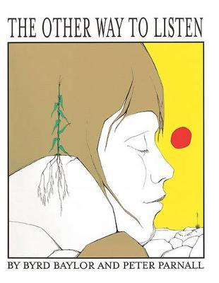 The Other Way to Listen by Byrd Baylor image