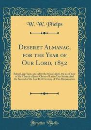 Deseret Almanac, for the Year of Our Lord, 1852 by W W Phelps image