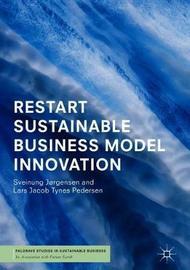 RESTART Sustainable Business Model Innovation by Sveinung Jorgensen