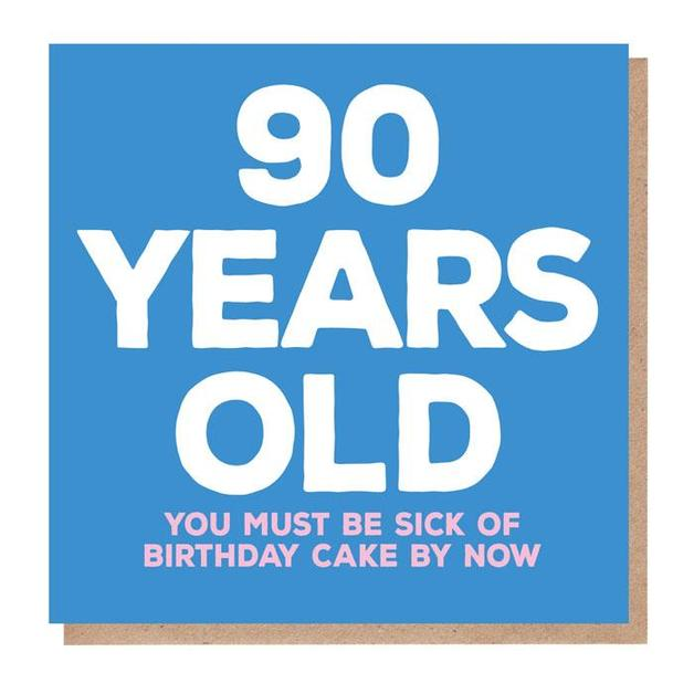 Mixed Messages: 90 Years Old Birthday Card