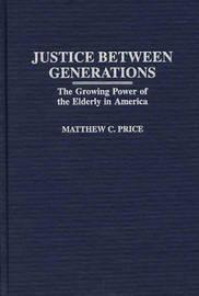 Justice Between Generations by Matthew C Price