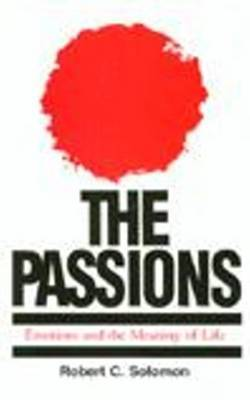 The Passions by Robert C Solomon image