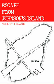 Escape from Johnson's Island by Kenneth Clare image