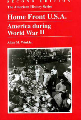 Home Front U.S.A.: America During World War II by Allan M Winkler image
