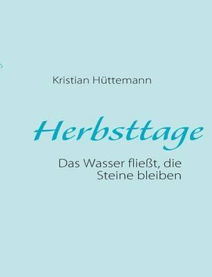 Herbsttage by Kristian Huttemann image
