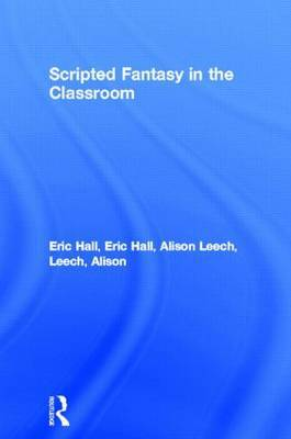 Scripted Fantasy in the Classroom by Eric Hall image