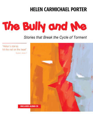 The Bully and Me by Helen Carmichael Porter image