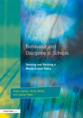 Behaviour and Discipline in Schools by Peter Galvin image