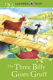 Ladybird Tales: The Three Billy Goats Gruff by Vera Southgate
