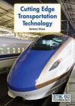 Cutting Edge Transportation Technology by Barbara Sheen
