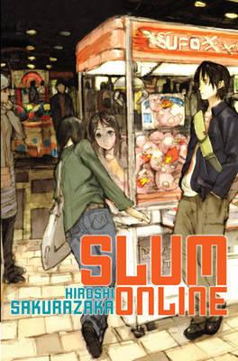 Slum Online (Novel) by Hiroshi Sakurazaka image