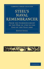 Cambridge Library Collection - Naval and Military History by David Steel