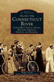 Along the Connecticut River by Phyllis Lavelle