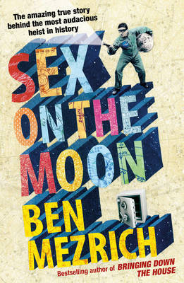 Sex On The Moon Ben Mezrich Book In Stock Buy Now At Mighty