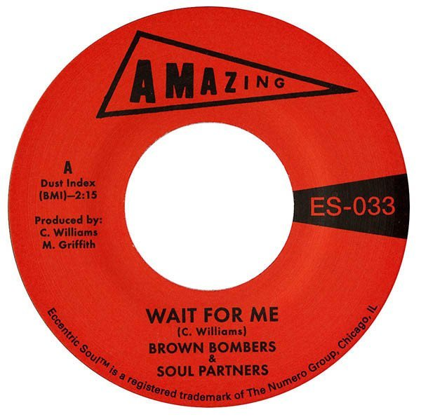 "Wait For Me / Just Fun (7"") by Brown Bombers & Soul Partners image"