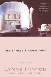 The Things I Know Best by Lynne Hinton image