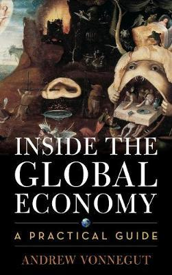 Inside the Global Economy by Andrew Vonnegut