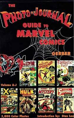 The Photo-Journal Guide to Marvel Comics: v. 3 by Ernst Gerber