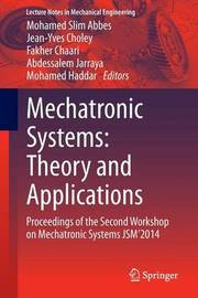 Mechatronic Systems: Theory and Applications