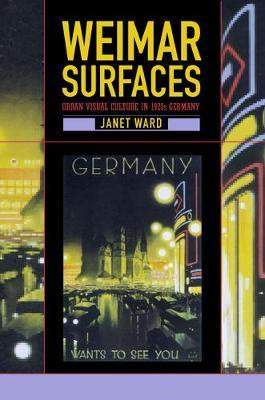 Weimar Surfaces by Janet Ward