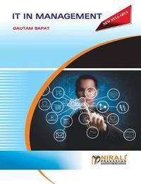 It in Management by Gautam Bapat