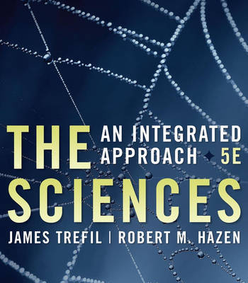 The Sciences: An Integrated Approach by James S Trefil image