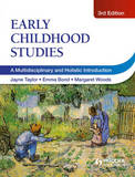 Early Childhood Studies: A Multi-disciplinary and Holistic Introduction by Jayne Taylor