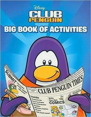 Club Penguin: Big Book of Activities by Katherine Noll