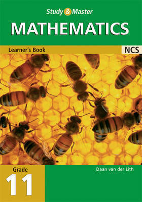 Study and Master Mathematics Grade 11 Learner's Book by Daan Lith