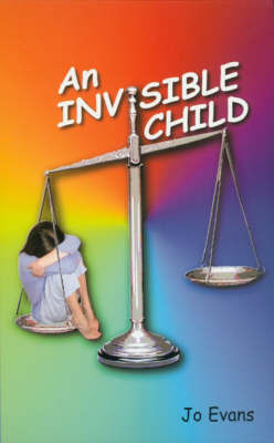An Invisible Child by Jo Evans