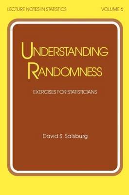 Understanding Randomness by David S. Salsburg