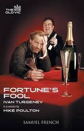 Fortune's Fool by Ivan Turgenev