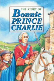 Story of Bonnie Prince Charlie by David Ross image
