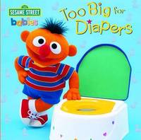 Too Big for Diapers by Random House