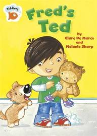 Tiddlers: Fred's Ted by Clare De Marco image