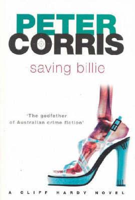 Saving Billie by Peter Corris