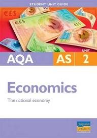 AQA AS Economics: Unit 2 by Ray Powell image