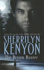 The Dream Hunter (Dark Hunter #11) UK Ed. by Sherrilyn Kenyon image